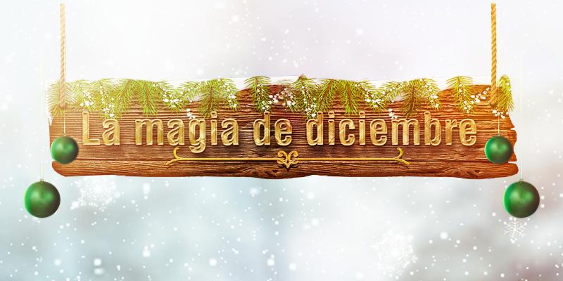 La magia de diciembre