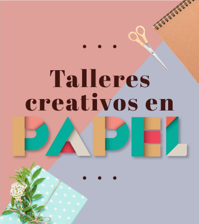 Talleres creativos en papel - Laureles