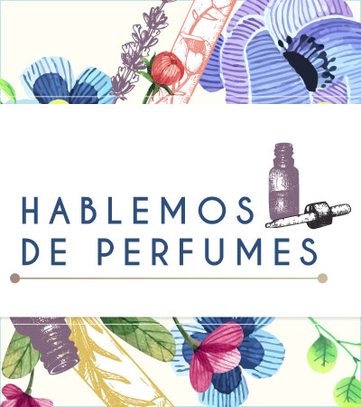Hablemos de perfumes - Laureles