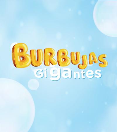 Burbujas gigantes - Envigado