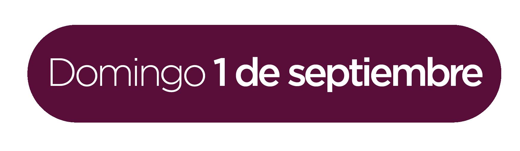Domingo 1 de septiembre
