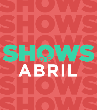 Shows de abril - Villavicencio