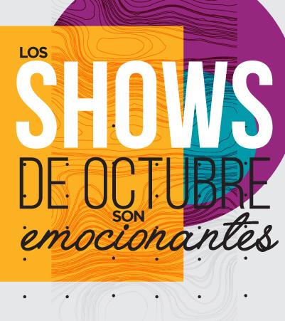 Gózate los Shows de octubre - Villavicencio
